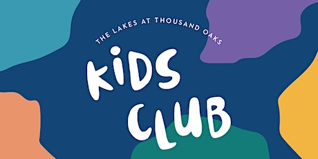 The Lakes at Thousand Oaks Kids Club tickets