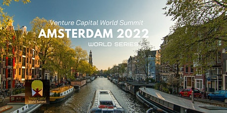 Amsterdam 2022 Q2 Venture Capital World Summit tickets