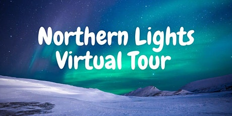 Virtual Northern Lights Experience Online tickets