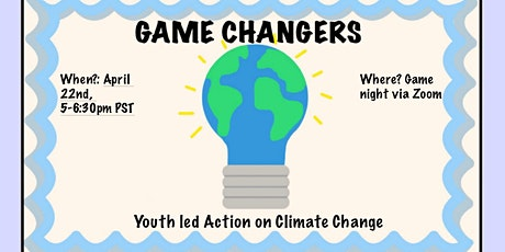 Game Changers: Youth-Led Action on Climate Change tickets