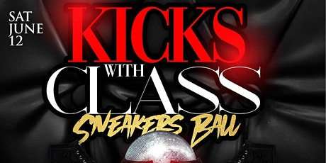 Kicks with Class Sneakers Ball tickets