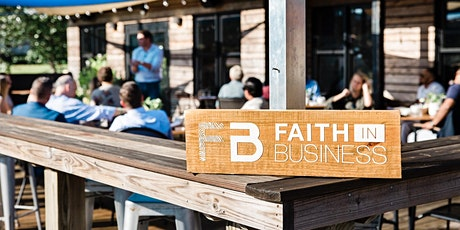 Faith in Business | May 2021 tickets