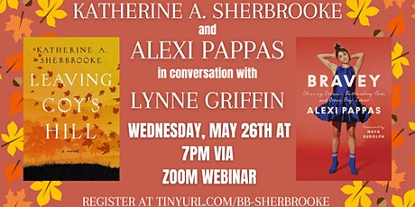 Katherine A. Sherbrooke and Alexi Pappas in conversation with Lynne Griffin tickets