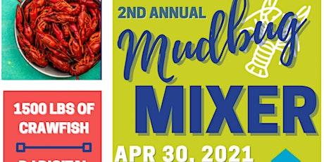 2nd Annual Mudbug Mixer tickets