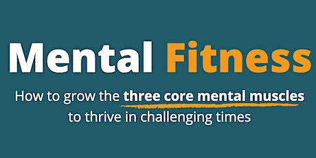 Mental Fitness intro for Chamber tickets