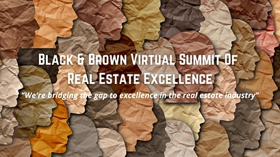 Black & Brown Virtual Summit for Real Estate Excellence tickets