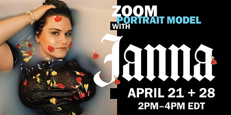 Portrait Model ZOOM with JANNA IVES tickets