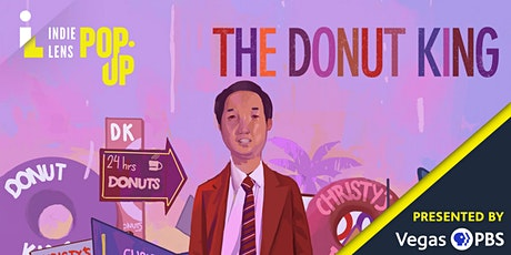 The Donut King Screening & Q&A Discussion - Hosted by Vegas PBS tickets