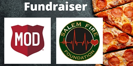 MOD Pizza Fundraiser for Salem Fire Foundation tickets