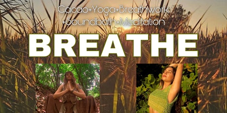 Yoga+ Breathwork Cacao Sound Healing tickets