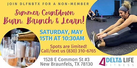 Summer Countdown Burn, Brunch & Learn for Non-Members! tickets