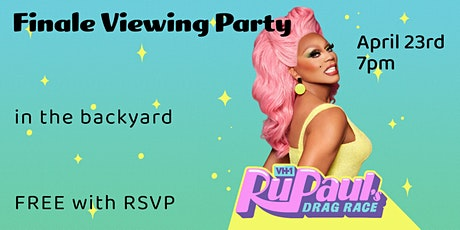 RuPaul's Drag Race Finale Viewing Party *in the backyard* tickets
