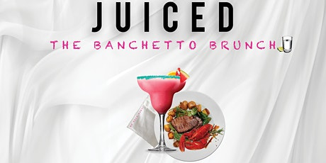 Juiced - The Banchetto tickets