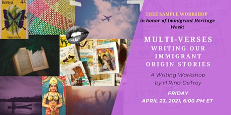 Sample Workshop for MULTI-VERSES: Writing Our Immigrant Origin Stories tickets