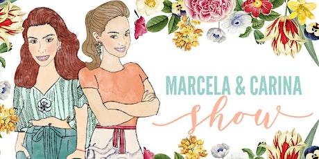 "MARCELA & CARINA SHOW  ""FLOWER POWER SOPE EGGS BENEDICT BRUNCH"" tickets"