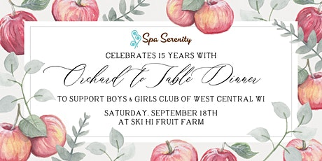 Spa Serenity Orchard to Table  Dinner tickets