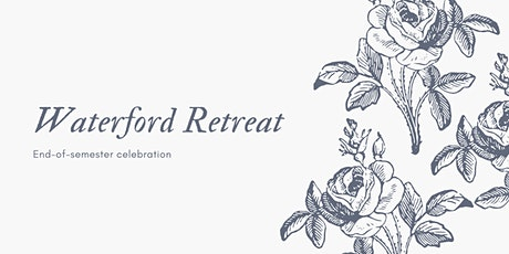 Waterford Retreat tickets