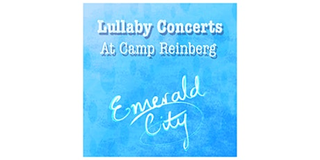 Summer Music Festival of Lullabies at Camp Reinberg, Palatine, IL - July 28 tickets