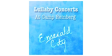 Summer Music Festival of Lullabies at Camp Reinberg, Palatine, IL - Aug. 4 tickets