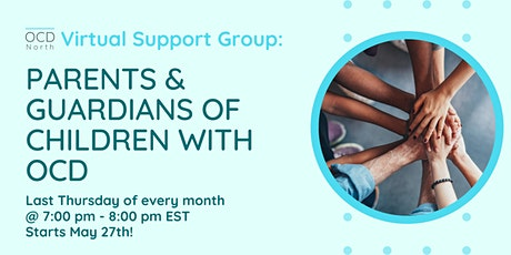 Free Virtual Support Group: Parents and Guardians of Children with OCD tickets