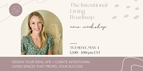 The Intentional Living Roadmap tickets