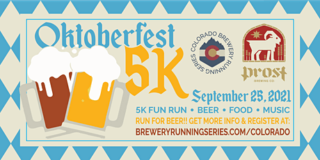 Oktoberfest 5k @ Prost Brewing | Colorado Brewery Running Series tickets