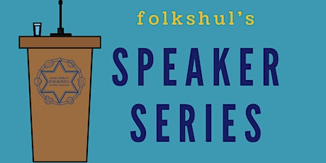 Folkshul Speaker Series tickets