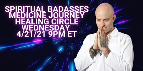 Spiritual Badasses Medicine Journey Healing Circle tickets