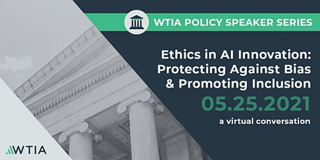 Ethics in AI Innovation: Protecting Against Bias and Promoting Inclusion tickets