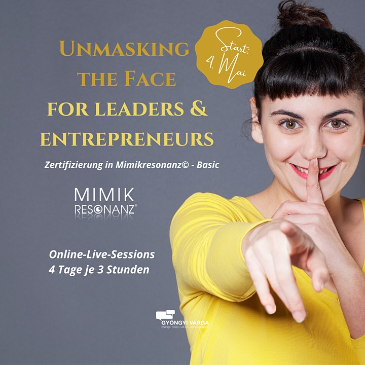 Unmasking the face  for leaders  &  entrepreneurs  (Mimikresonanz®-Basic): Bild