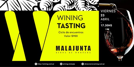 Wining Tasting #MalaJunta entradas