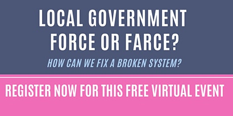 LOCAL GOVERNMENT FORCE OR FARCE?  HOW CAN WE FIX A BROKEN tickets