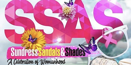 Sundress Sandals And Shades..... A Celebration of Womanhood tickets