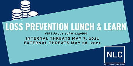 Loss Prevention Lunch & Learn (Two Part Session) Tickets