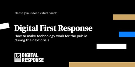 Digital First Response: How to make technology work during the next crisis tickets