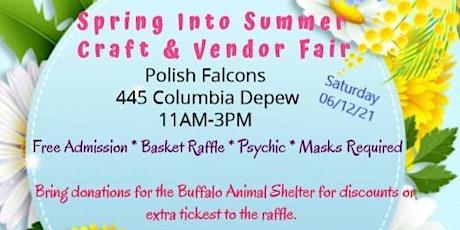 Spring Into Summer Craft & Vendor Fair tickets