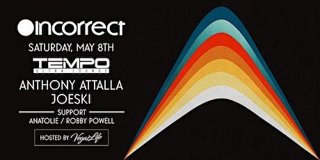 Incorrect Music feat Anthony Attalla & Joeski @ Tempo (Las Vegas) Sat May 8 tickets