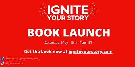 BOOK LAUNCH: Ignite Your Story tickets