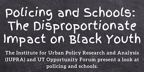 Policing and Schools: The Disproportionate Impact on Black Youth tickets