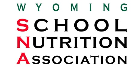30th Annual WY School Nutrition Association Conference tickets
