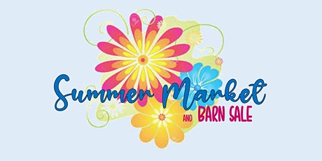 Summer Market and Barn Sale tickets