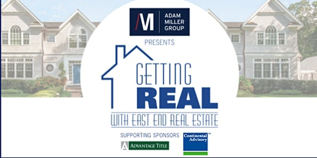 Getting Real with East End Real Estate: Putting a House to Work tickets