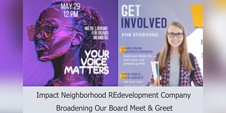 Impact REdevelopment Company Broadening Our Board Meet & Greet tickets