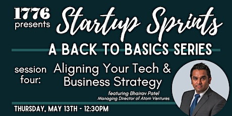 1776 Presents: Startup Sprints Session 4-  Align Your Tech & Business tickets