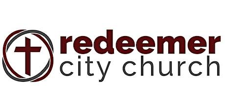 Sunday Worship Service 11:00am - Redeemer City Church tickets