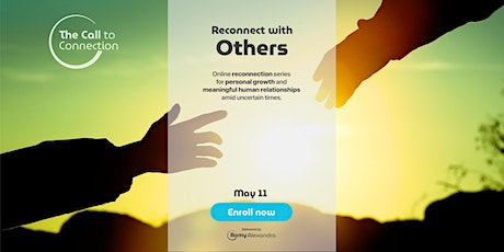 The Reconnection Series: Reconnect with Others tickets
