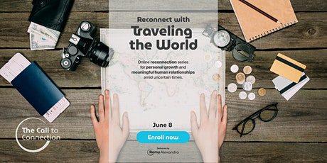 The Reconnection Series: Reconnect with Traveling the World tickets