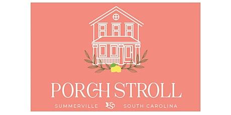 First Annual Porch Stroll tickets