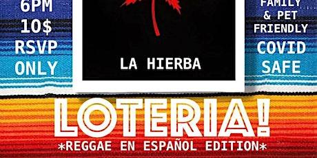 BORDER X LOTERIA 420 REGGAE EN ESPAÑOL EDITION tickets
