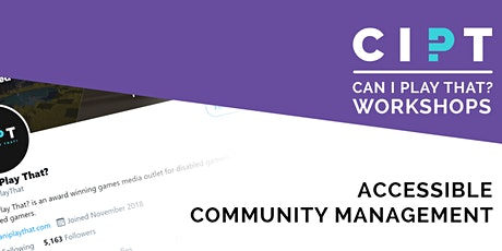 CIPT's Accessible Community Management Workshop tickets